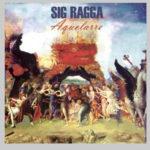 Sig Ragga - Aquelarre